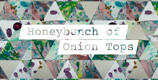 Honeybunch of Onion Tops